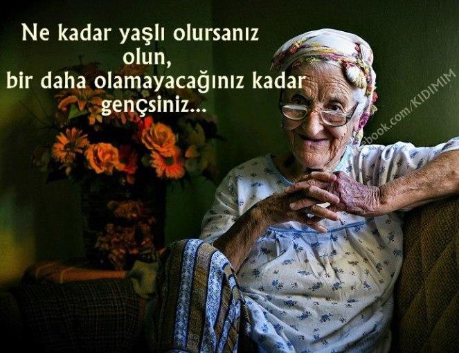 Yaşlılık...